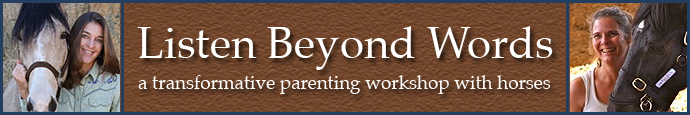 Listen Beyond Words - Parenting Workshop with Horses